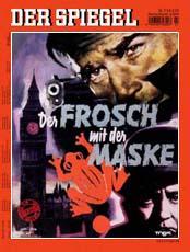 Nächste Woche im Spiegel: Der Frosch mit der Maske