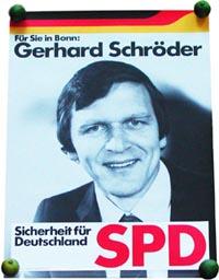 Sicherheit für Deutschland: Gerhard Schröders Wahlkreisplakat von 1980