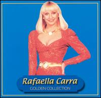 Golden Collection - Raffaella Carrá