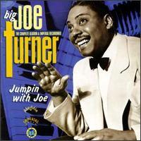 Big Joe Turner - Jumpin' with Joe - The Complete Aladdin & Imperial Recordings