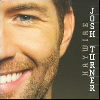 Josh Turner - Hayware