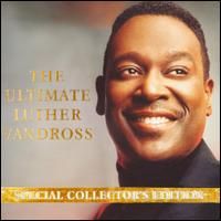 Luther Vandross - The Ultimate Luther Vandross