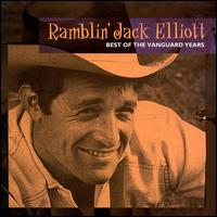 Ramblin' Jack Elliott - Best of the Vanguard Years