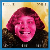 Sings the blues - Bessie Smith