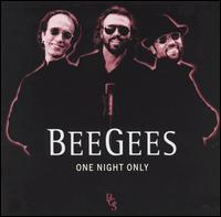 One night only - Bee Gees