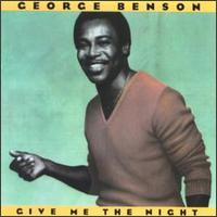 Give me the night - George Benson
