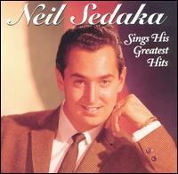 Sings his greatest hits - Neil Sedaka