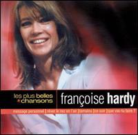Françoise Hardy - Les plus belles chansons