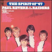 Paul Revere & The Raiders - The Spirit of '67