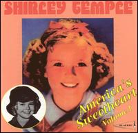 Shirley Temple - America's Sweetheart, vol. 1