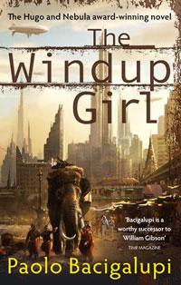 Paolo Bacigalupi: »The Windup Girl«. Taschenbuch-Ausgabe von Orbit.