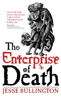 Jesse Bullington: »The Enterprise of Death«.