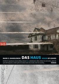 Mark Z. Danielewski: »Das Haus«