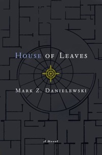 Mark Z. Danielewski: »House of Leaves«