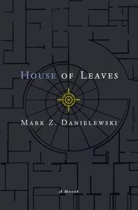 Mark Z. Danielewski: »House of Leaves«