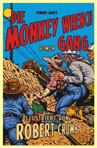 »Die Monkey Wrench Gang« von Edward Abbey illustriert von Robert Crumb.