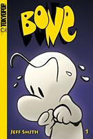Cover: »Bone« Band 1 (von 6), Taschenbuch & s/w von Jeff Smith bei Tokyopop.