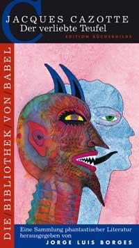»Bibliothek von Babel«, Band 6: »Der verliebte Teufel« von Jaques Cazotte; Edition Büchergilde Gutenberg; Umschlagszier von Bernhard Jäger.