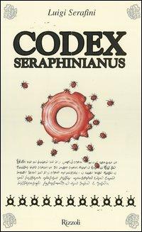 »Codex Seraphinus« bei Rizzoli, 2006.