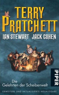 Terry Prattchet, Ian Steward, Jack Cohen: »Die Gelehrten der Scheibenwelt«