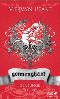 Mervyn Peake »Der Juge Titus«, erster Band der ›Gormenghast‹-Bücher. Neuausgabe bei Klett Cotta.