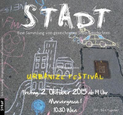 "2.10. Urbanize presents ""Stadt"" Marxerg. 1 Wien 3"