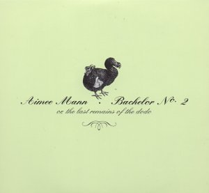 Aimee Mann - Bachelor No.2