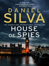 Daniel Silva - House of Spies ***