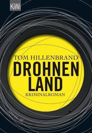 Cover von Tom Hillenbrands Roman Drohnenland